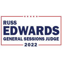 Russ Edwards Candidate General Sessions Judge 2022